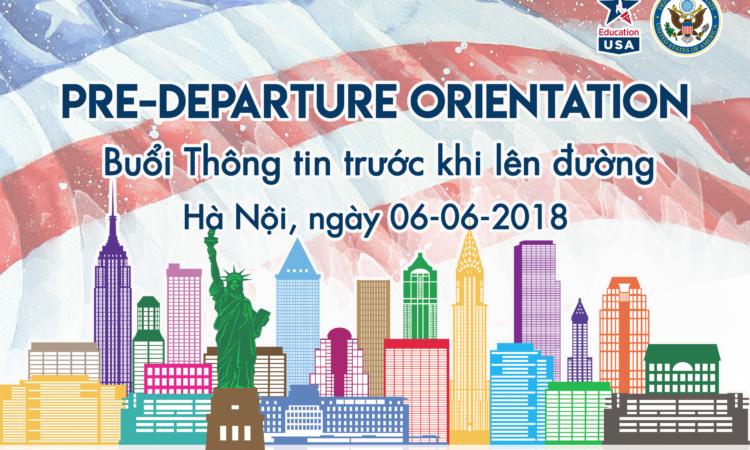 EdUSA Pre-Departure Orientation, June 6, 2018